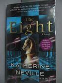 【書寶二手書T9/原文小說_LIX】The eight_Neville, Katherine