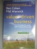 【書寶二手書T1/原文書_GKS】Values-driven Business: How to Change the World..