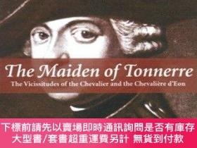 二手書博民逛書店The罕見Maiden Of TonnerreY255174 Charles D'eon De