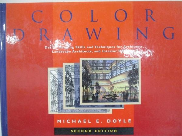 【書寶二手書T1/建築_KJ9】Color Drawing: Design Drawing Skills and Techniques…