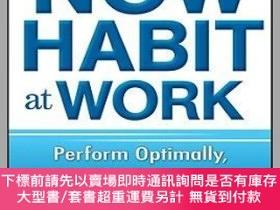 二手書博民逛書店預訂The罕見Now Habit At Work: Perform Optimally, Maintain Foc