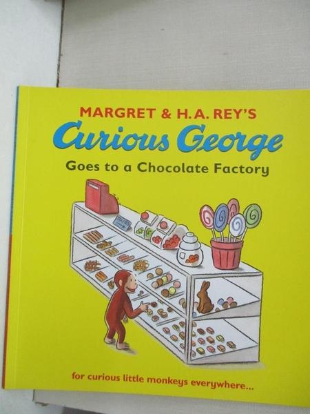 【書寶二手書T4/少年童書_JDM】Curious George Goes to a Chocolate Factory_Margret,H. A. Rey