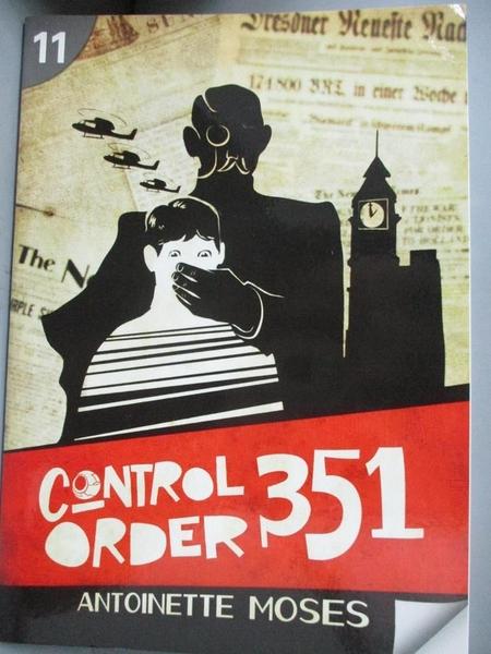 【書寶二手書T1/原文書_LKP】Control Order 351_Moses, Antoinette
