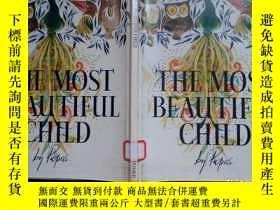 二手書博民逛書店英文原版:THE罕見MOST BEAUTIFUL CHILD(館