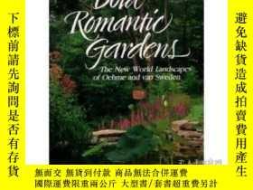 二手書博民逛書店Bold罕見Romantic Gardens: The New