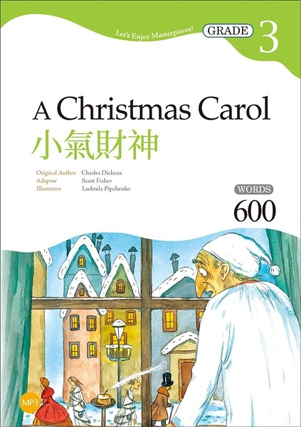 小氣財神 A Christmas Carol【Grade 3經典文學讀本】二版
