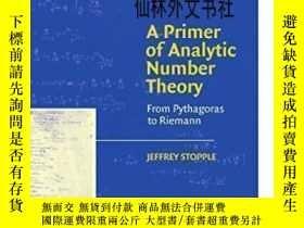 二手書博民逛書店【罕見】A Primer Of Analytic Number Theory: From Pythagoras T