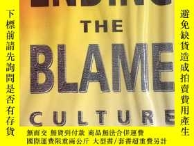 二手書博民逛書店ENDING罕見THE BLAME CULTUREY18761