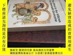 二手書博民逛書店The罕見Wind in the Willows by Kenneth Grahame(柳林風聲,36開英文原版)