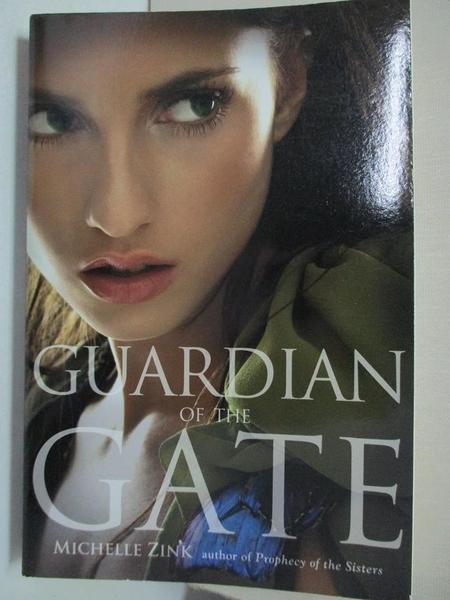 【書寶二手書T7/原文小說_HMD】Guardian of the Gate_Michelle Zink
