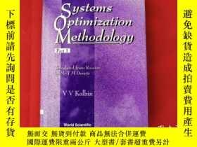 二手書博民逛書店Systems罕見Optimization Methodology【大32開.精裝】Y10249 V V Ko