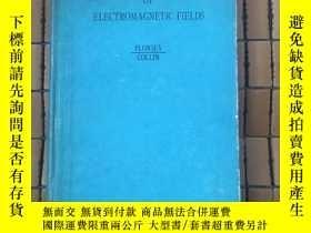二手書博民逛書店PRINCIPLES罕見AND APPLICATIONS OF ELECTROMAGNETIC FIELDS(電磁