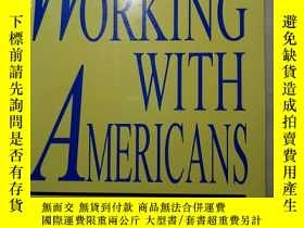 二手書博民逛書店Working罕見With Americans: a Pract
