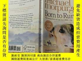 二手書博民逛書店Michael罕見morpurgo:born to run:邁克爾莫爾普戈:出生於運行Y200392