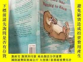 二手書博民逛書店the罕見otter who wanted to know:水獺想知道:Y200392