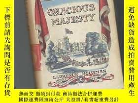 二手書博民逛書店【英文原版罕見】GRACIOUS MAJESTY 書目請看圖Y16623 出版1941