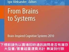 二手書博民逛書店From罕見Brains To SystemsY255174 Gomez, Jaime 編 Springer