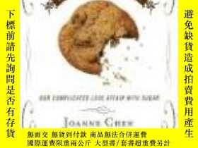 二手書博民逛書店The罕見Taste Of Sweet: Our Complicated Love Affair With Our
