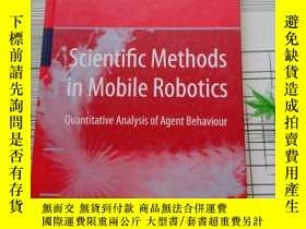 二手書博民逛書店Scientific罕見Methods in Mobile Robotics Quantitative Anal