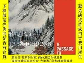 二手書博民逛書店【罕見】A Passage To China: Literatu
