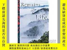二手書博民逛書店Remains罕見of Life(臺灣小說家舞鶴《餘生》英文譯本