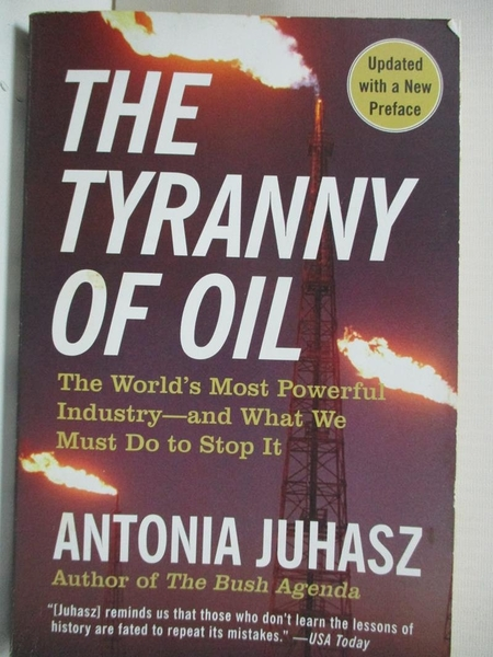 【書寶二手書T1/財經企管_B58】The Tyranny of Oil: The World's Most Powerful Industry…