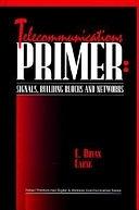二手書博民逛書店《Telecommunications Primer: Signals, Building Blocks, and Networks》 R2Y ISBN:0132061295