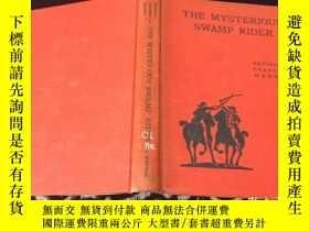 二手書博民逛書店The罕見Mysterious Swamp Rider神祕的沼澤