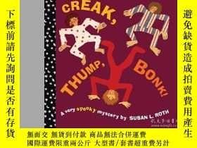 二手書博民逛書店Creak,罕見Thump, Bonk!Y362136 Roth Aladdin (August 2... I