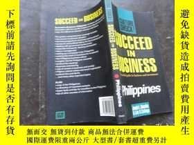 二手書博民逛書店Succeed罕見in Business Philipines:
