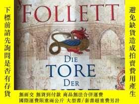 二手書博民逛書店Die罕見Tore der Welt: Roman (Kingsbridge-Roman 2) (German E