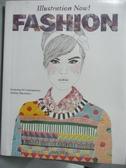 【書寶二手書T4/繪本_WFE】Illustration Now! Fashion_Wiedemann, Julius