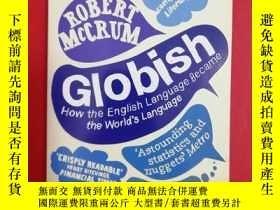 二手書博民逛書店Globish:罕見How the English Language Became the World s Lan