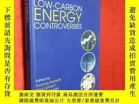 二手書博民逛書店Low-Carbon罕見Energy Controversies