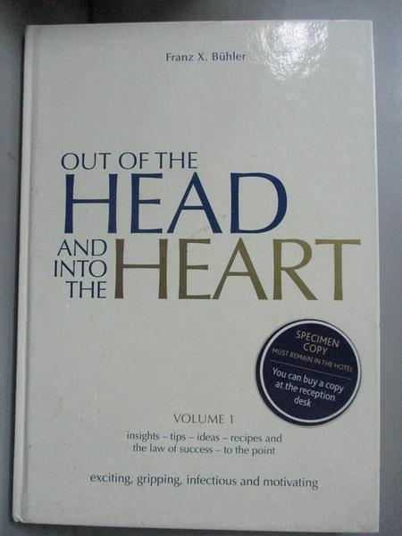【書寶二手書T8/養生_A5X】Out of the Head and Into the Heart_Franz X.