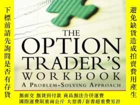 二手書博民逛書店The罕見Option Trader s Workbook: A Problem-solving Approach