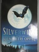 【書寶二手書T5/原文小說_ODH】Silverwing_Kenneth Oppel