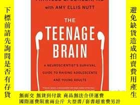 二手書博民逛書店The罕見Teenage Brain A Neuroscient
