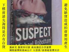 二手書博民逛書店Suspect罕見Michael Robotham 英文原版Y12480 Michael Robotham D