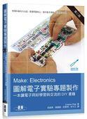 Make:Electronics 圖解電子實驗專題製作(第二版)