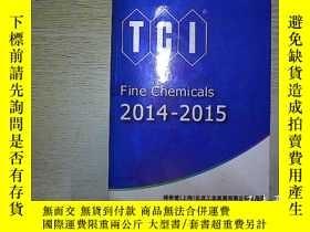 二手書博民逛書店TCI罕見Fine Chemicals 2014-2015 .