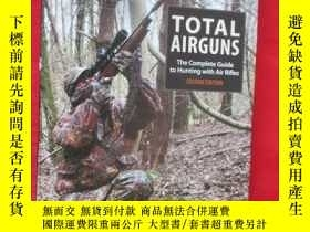 二手書博民逛書店Total罕見Airguns: The Complete Gui