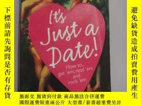 二手書博民逛書店It s罕見just a date! how to... get