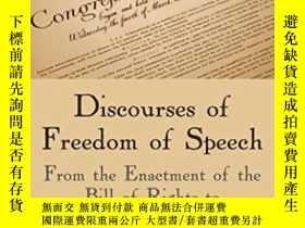 二手書博民逛書店Discourses罕見Of Freedom Of Speech: From The Enactment Of T