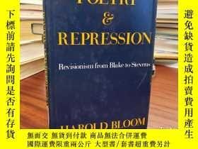 二手書博民逛書店Poetry罕見and Repression: Revisionism from Blake to Stevens