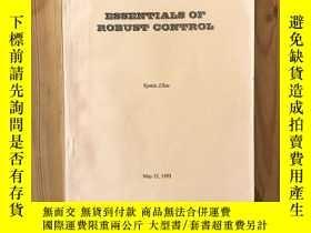 二手書博民逛書店Essentials罕見of robust controlY160666 Kemin Zhou 出版199