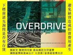 二手書博民逛書店Overdrive:罕見L.A. Constructs the Future, 1940–1990Y36044