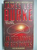 【書寶二手書T9/原文小說_NOH】In the Moon od Red Ponies_James Lee Burke