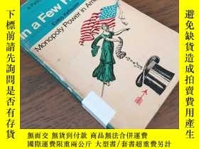 二手書博民逛書店英文原版罕見In A Few Hands - Monopoly Power in AmericaY246578