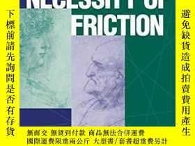 二手書博民逛書店【罕見】The Necessity Of Friction 19